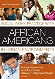 img - for Social Work Practice with African Americans in Urban Environments book / textbook / text book
