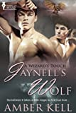 Jaynell's Wolf (A Wizard's Touch series Book 1) (English Edition)