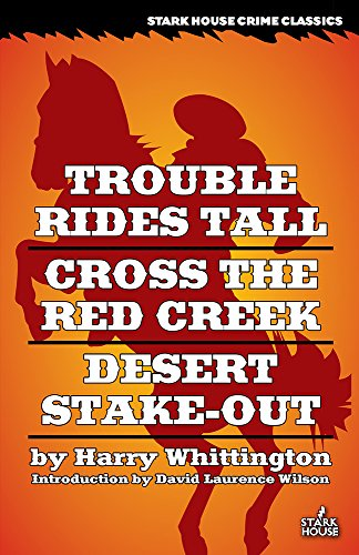 trouble-rides-tall-cross-the-red-creek-desert-stake-out