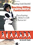 img - for Coaching Youth Baseball: Teaching Hitting Fundamentals book / textbook / text book