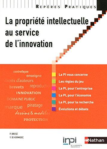 La propriété intellectuelle au service de l'innovation