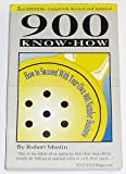 900 Know-How: How to Succeed With Your Own 900 Number Business