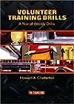 Volunteer Training Drills: A Year of...
