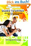 Glued to Games: How Video Games Draw...
