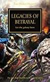 img - for Legacies of Betrayal (The Horus Heresy) book / textbook / text book