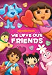 Nick Jr Favorites: We Love Our Friends