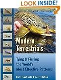 Modern Terrestrials: Tying & Fishing the World's Most Effective Patterns