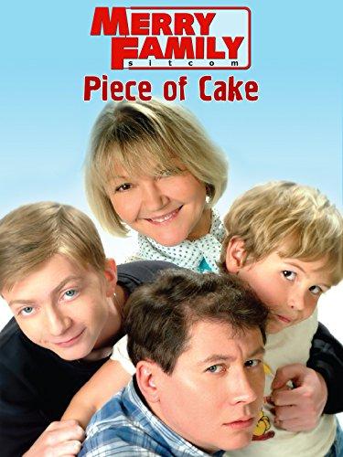Merry Family. Piece of Cake