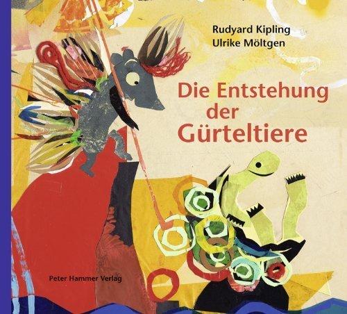 die-entstehung-der-gurteltiere-von-rudyard-kipling-10-februar-2014-gebundene-ausgabe