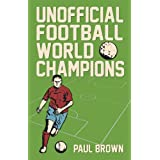Unofficial Football World Championsby Paul Brown