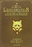 L'Epouvanteur, Tome 11 : Le pacte de Sliter