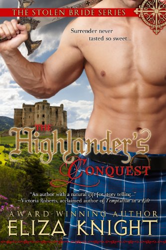 The Highlander's Conquest (The Stolen Bride Series) by Eliza Knight