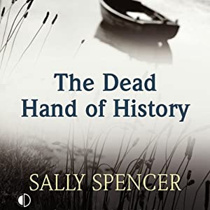 The Dead Hand of History | [Sally Spencer]