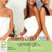 Nobody Does It Better: Gossip Girl, Book 7 | Cecily von Ziegesar