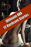 Ultimate XXX: 12 Hardcore Sex Encounters (English Edition)