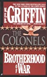 The Colonels: The Brotherhood of War (0515090220) by Griffin, W. E. B.