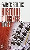 Histoire d'urgences : Tome 2