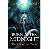 Born After Midnight, The Rise of the Clones