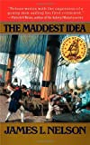 The Maddest Idea (Revolution at Sea #2)