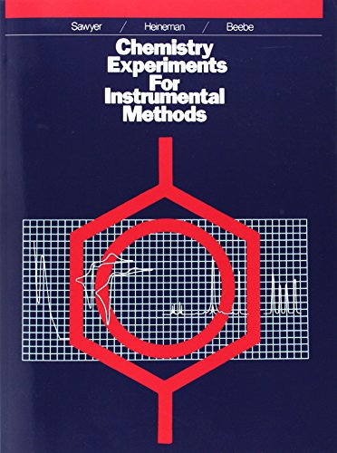 Chemistry Experiments For Instrumental Methods