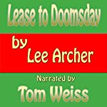 Lease to Doomsday | Lee Archer