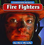 img - for Fire Fighters (Community Helpers) book / textbook / text book