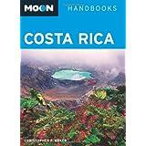 Moon Costa Rica (Moon Handbooks) ~ Christopher P. Baker