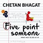 Five Point Someone | Chetan Bhagat