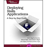 "Deploying Rails Applications: A Step-by-step Guide (Facets of Ruby)von ""Ezra Zygmuntowicz"""