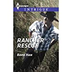 Rancher Rescue: Harlequin Intrigue | Barb Han