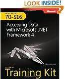 Self-Paced Training Kit (Exam 70-516) Accessing Data with Microsoft .NET Framework 4 (MCTS) (Microsoft Press Training Kit)
