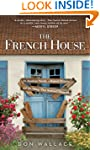 The French House: An American Family,...