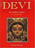 Devi the Mother-Goddess: An Introduction