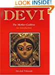 Devi: The Mother-Goddess - An Introdu...