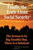 Finally, the Truth About Social Security