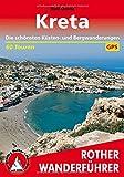 Kreta: Die schönsten Küsten- und Bergwanderungen. 60 Touren. Mit GPS-Tracks.