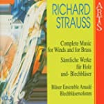 R Strauss: Complete Music for Winds a...