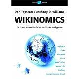 Wikinomics: La nueva economia de las multitudes inteligentesby Don Tapscott
