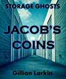 Jacob's Coins (Storage Ghosts Book 1)