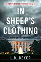 In Sheep's Clothing: An Action-packed Political Thriller (matthew Richter Thriller Series Book 1)