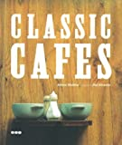 img - for Classic Cafes by Adrian Madox (2004-01-21) book / textbook / text book