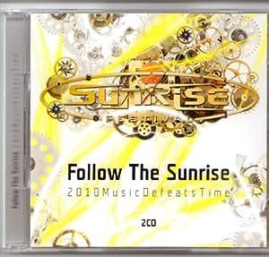Follow The Sunrise 2010