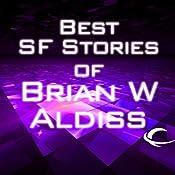 Best SF Stories of Brian W Aldiss | [Brian Aldiss]