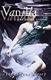 img - for Vanilla and Other Stories book / textbook / text book