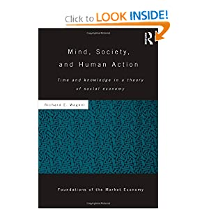 Mind, Society, and Human Action -  Richard E. Wagner 
