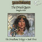 The Druid Queen: Forgotten Realms: Druidhome Trilogy, Book 3 | Douglas Niles