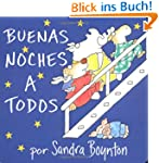 The Buenas noches a todos (Going to B...