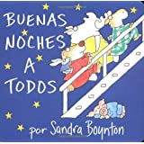 "The Buenas noches a todos (Going to Bed Book) (Boynton Board Books)von ""Sandra Boynton"""