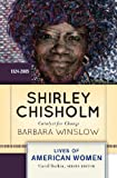 img - for Shirley Chisholm: Catalyst for Change (Lives of American Women) book / textbook / text book