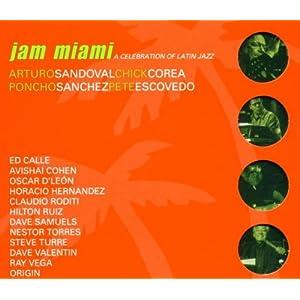 Jam Miami: A Celebration of Latin Jazz - 癮 - 时光忽快忽慢,我们边笑边哭!